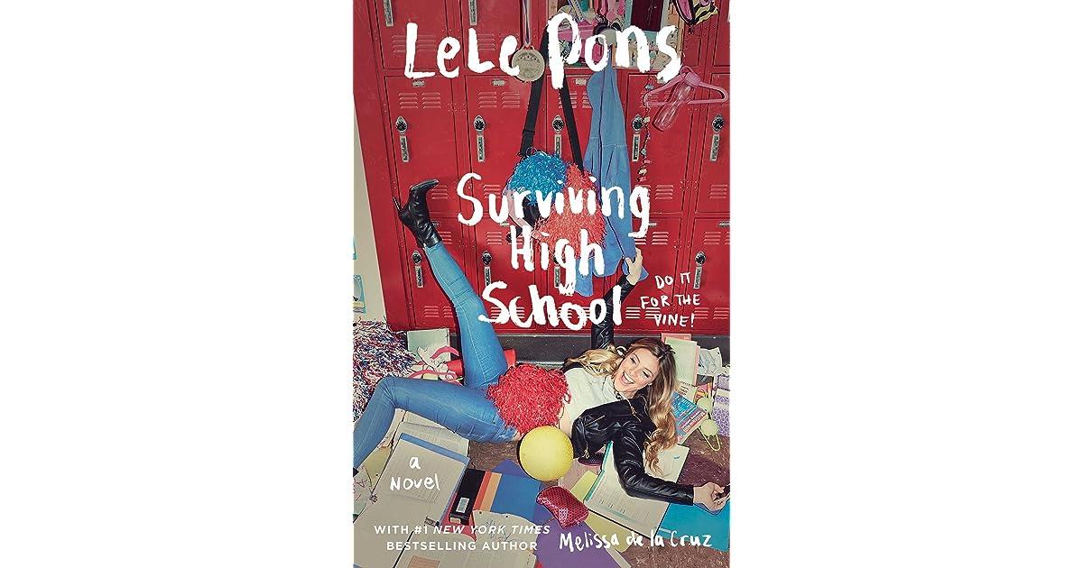 Surviving High School By Lele Pons