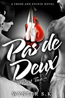 Pas de Deux (Cross and Pointe #2)