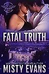 Fatal Truth (Shadow Force International, #1)