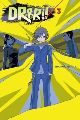 Durarara!!, Vol. 3 by Ryohgo Narita
