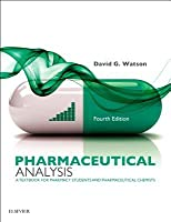 Pharmaceutical Analysis E-Book: A Textbook for Pharmacy Students and Pharmaceutical Chemists