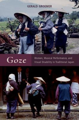 Goze Women, Musical Performance, and Visual Disability in Traditional Japan