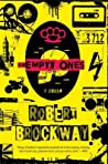 The Empty Ones by Robert Brockway