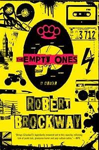 The Empty Ones (Vicious Circuit, #2)