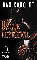 The Rogue Retrieval (Gateways to Alissia, #1)