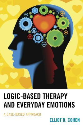 Logic-Based Therapy and Everyday Emotions A Case-Based Approach
