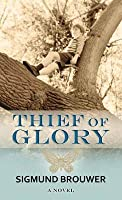 Thief of Glory