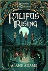 Kalifus Rising (Legends of Orkney #2)