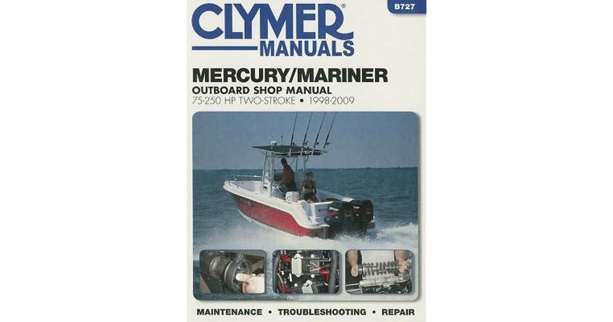 Mercury/Mariner 75-250 HP Two-Stroke 1998-2009: Outboard