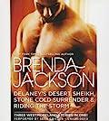 Delaney's Desert Sheikh / Stone Cold Surrender / Riding the Storm