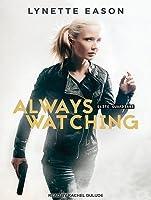 Always Watching (Elite Guardians, #1)