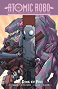 Atomic Robo: Atomic Robo and the Ring of Fire