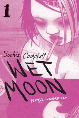 Feeble Wanderings (Wet Moon #1)