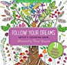 Follow Your Dreams Adult Coloring Book (31 Stress-Relieving Designs)