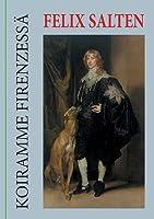 The hound of florence by felix salten the hound of florence der hund von florenz koiramme firenzess kertomus fandeluxe Ebook collections