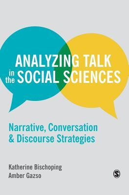 Analyzing Talk in the Social Sciences-Narrative Conversation and Discourse Strategies