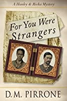 For You Were Strangers (Hanley & Rivka Mysteries #2)