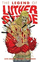 The Legend of Luther Strode (Luther Strode, #2)