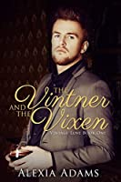 The Vintner and The Vixen (Vintage Love Book 1)