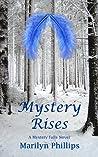 Mystery Rises (Mystery Falls, #2)