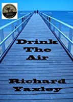 Drink the Air