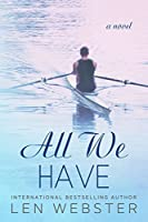 All We Have (Thirty-Eight, #4)