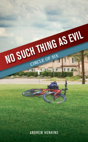No Such Thing as Evil by Andrew Hunkins