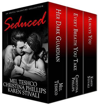 Seduced: An Erotic Valentine Collection
