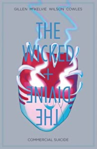 The Wicked + The Divine, Vol. 3: Commercial Suicide (The Wicked + The Divine #3)
