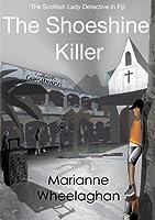 The Shoeshine Killer (The Scottish Lady Detective Mysteries)