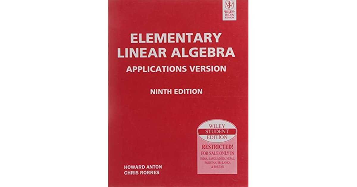 Elementary Linear Algebra Applications Version 9Th Ed By