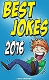 Jokes: Best Jokes 2016 (Funny books, Joke books, Funny jokes, Best jokes 2015, Best jokes 2016)