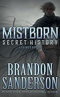 Secret History (Mistborn, #3.5)
