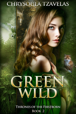 Green Wild (Thrones of the Firstborn, #2)