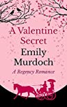 A Valentine Secret by Emily  Murdoch