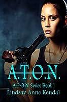 A.T.O.N. (A.T.O.N. Series Book 1)