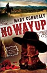 No Way Up (Cimarron Legacy, #1)