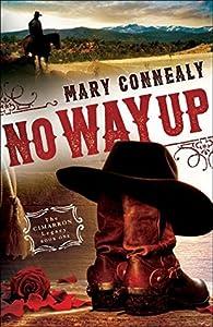 No Way Up (Cimarron Legacy, #1)