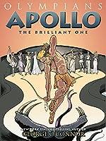 Olympians: Apollo: The Brilliant One