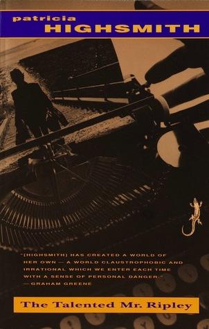 The Talented Mr. Ripley (Ripley, #1)
