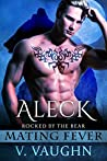 Aleck (Rocked by the Bear, #3)