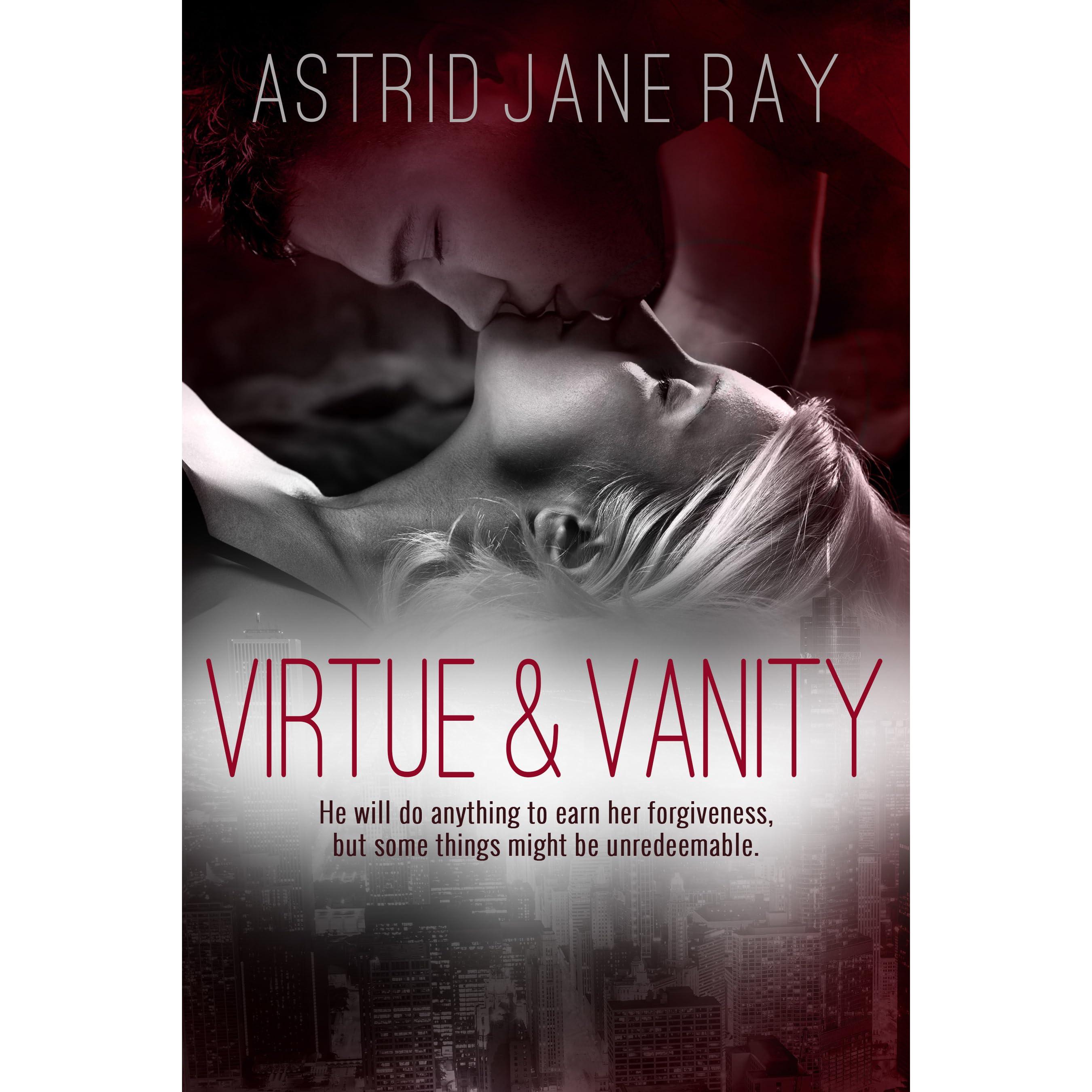 Virtue & Vanity by Astrid Jane Ray