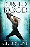 Forged in Blood (The Warrior Chronicles, #0.5)
