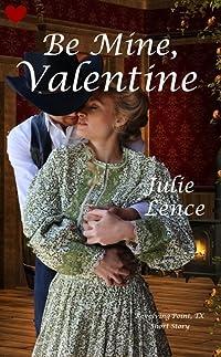 Be Mine, Valentine (Revolving Point, Texas Short Story)