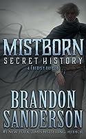 Mistborn: Secret History (Mistborn, #3.5)