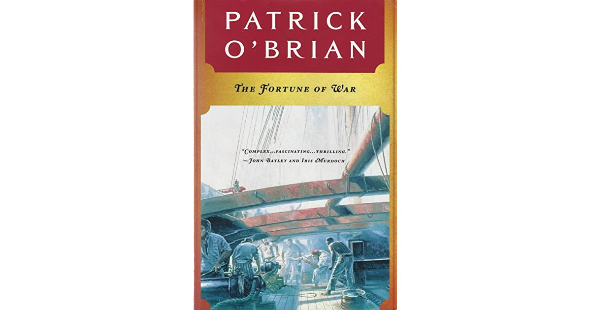 Ebook The Fortune Of War Aubrey Maturin 6 By Patrick Obrian