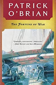 The Fortune of War (Aubrey & Maturin #6)