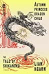 Autumn Princess, Dragon Child (Tale of Shikanoko, #2)