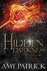 Hidden Darkness (Dark Court, #1) (Hidden Saga, #4)