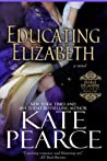 Educating Elizabeth (Diable Delamere, #1)